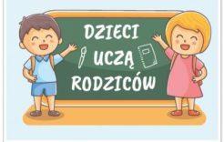 """Więcej o: Ogólnopolska akcja edukacyjna """"Dzieci uczą rodziców"""""""