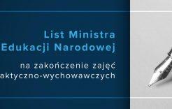 Więcej o: List Ministra Edukacji Narodowej na zakończenie zajęć dydaktyczno-wychowawczych
